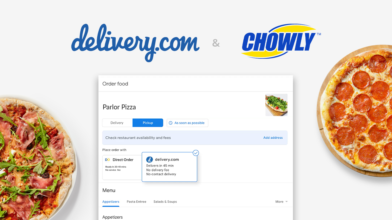 delivery.com + Chowly